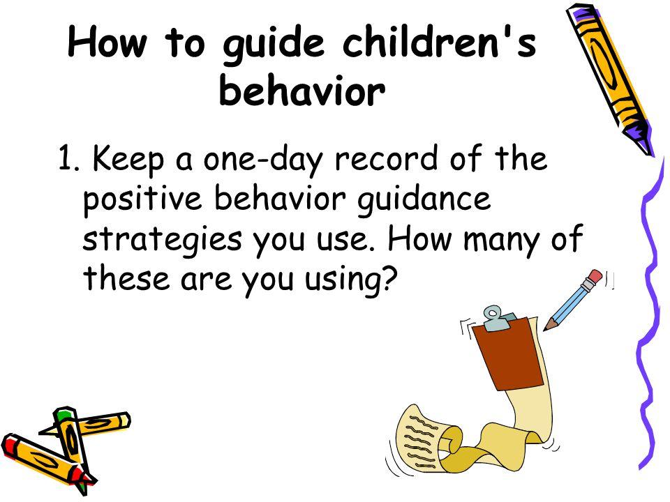How to guide children s behavior 1.