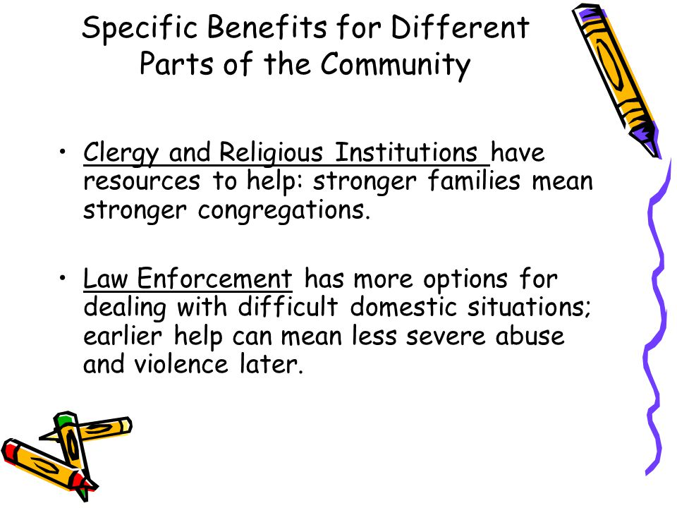 Specific Benefits for Different Parts of the Community Businesses can help their employees and be more effective corporate citizens.