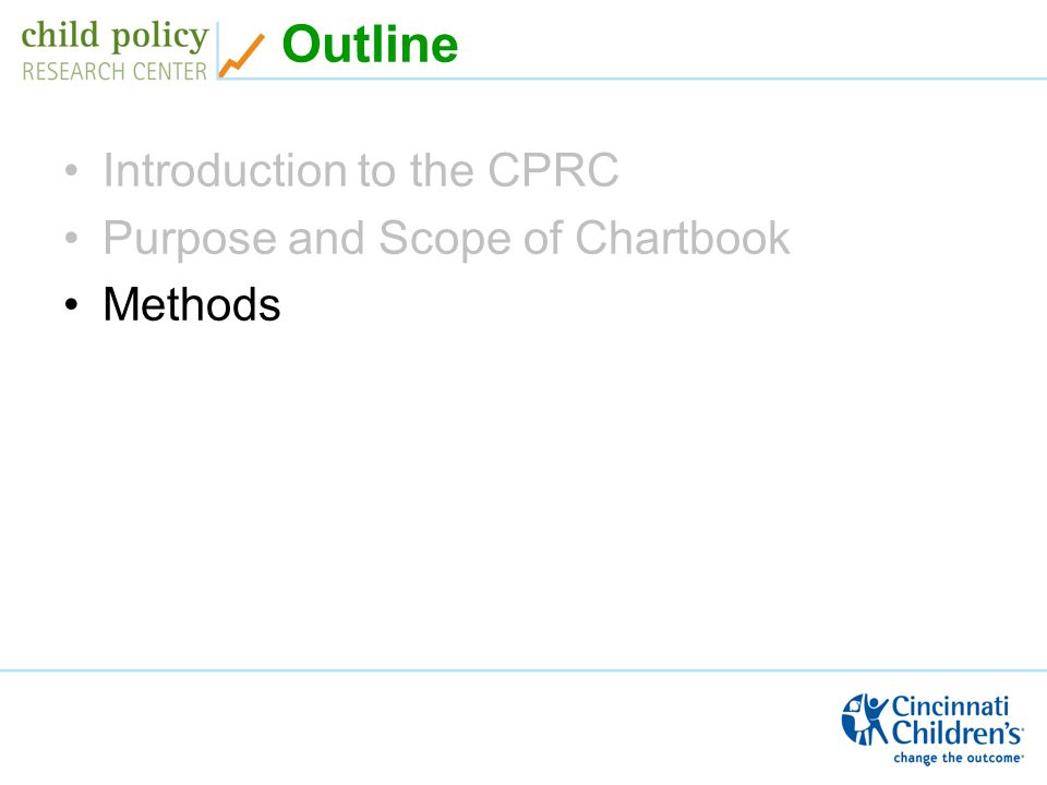 Outline Introduction to the CPRC Purpose and Scope of Chartbook Methods