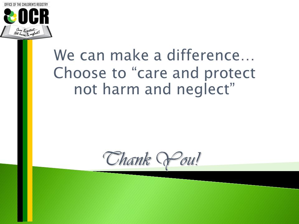 "We can make a difference… Choose to ""care and protect not harm and neglect"""