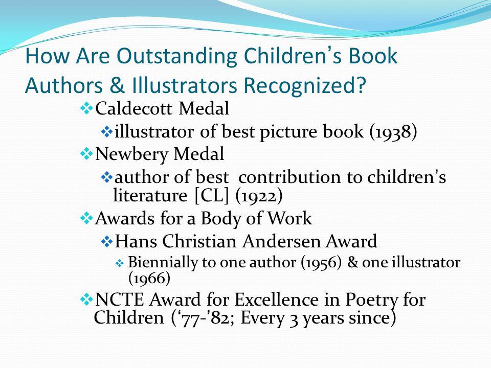 How Are Outstanding Children's Book Authors & Illustrators Recognized.