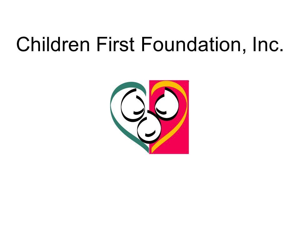 Children First Foundation, Inc.