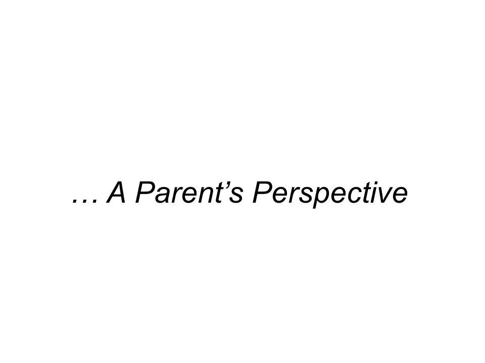 … A Parent's Perspective