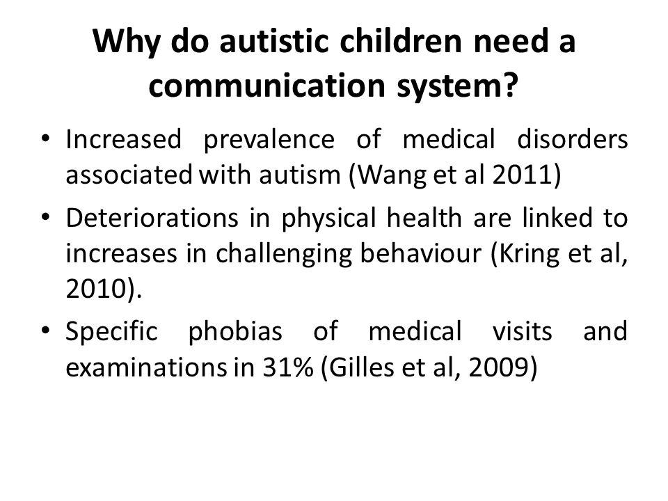 Why do autistic children need a communication system.