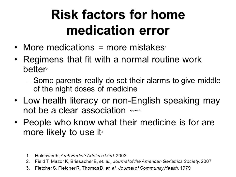 Support tools parents used at home to prevent mistakes in medication use in children with chronic disease Encourage parents to use something at home to prevent mistakes: Anything is better than nothing