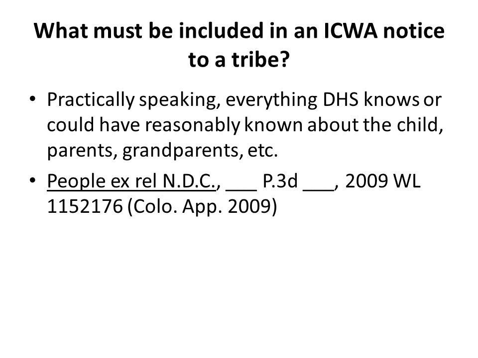 What must be included in an ICWA notice to a tribe.