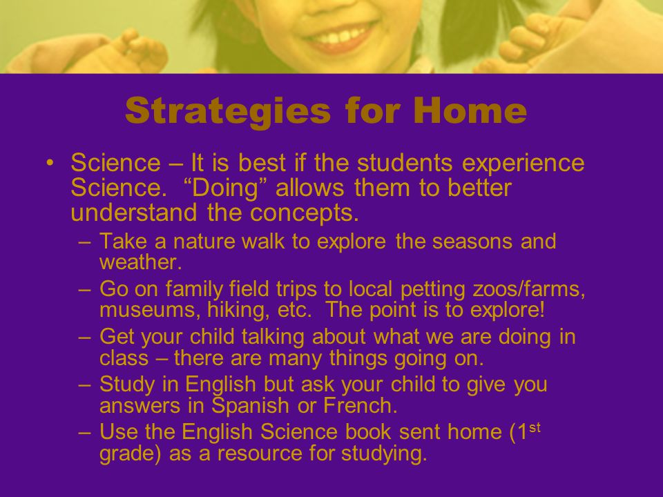 """Strategies for Home Science – It is best if the students experience Science. """"Doing"""" allows them to better understand the concepts. –Take a nature wal"""
