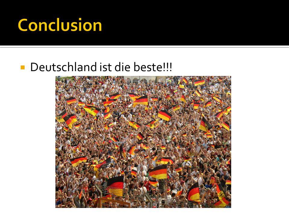  Deutschland ist die beste!!!