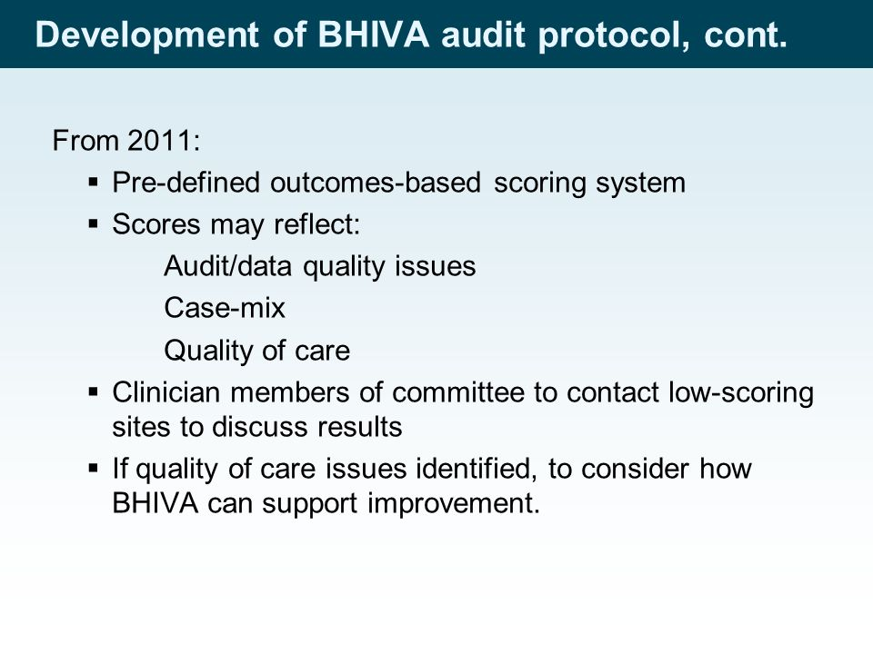 Development of BHIVA audit protocol, cont.