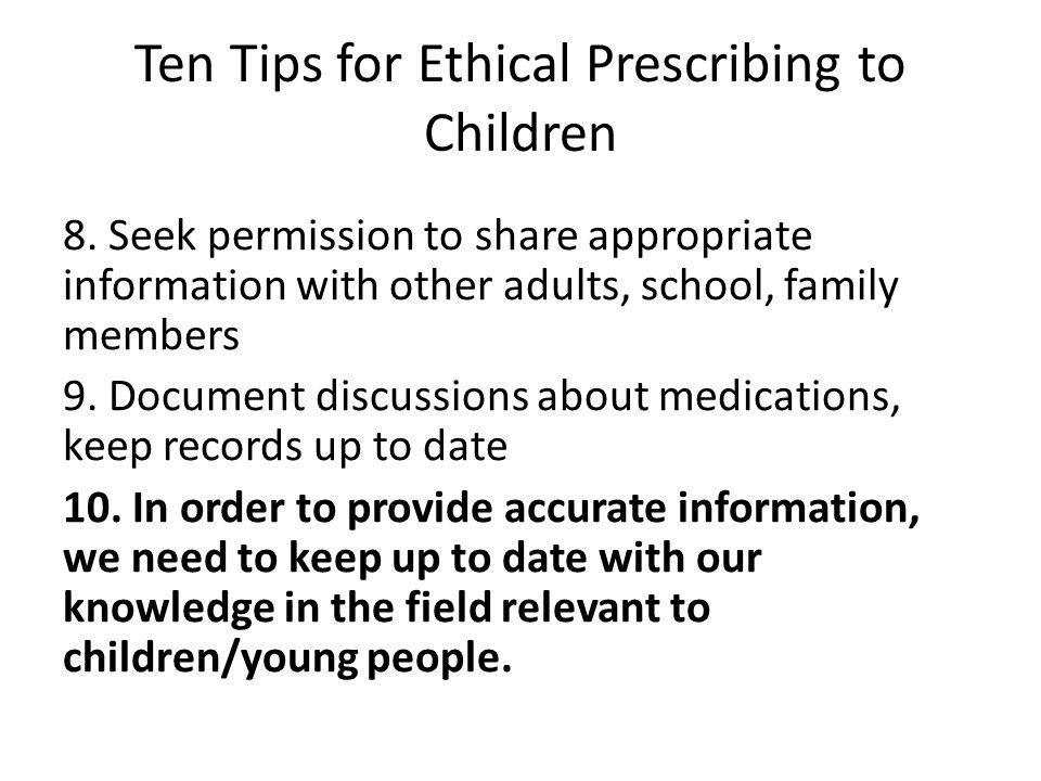 8. Seek permission to share appropriate information with other adults, school, family members 9.