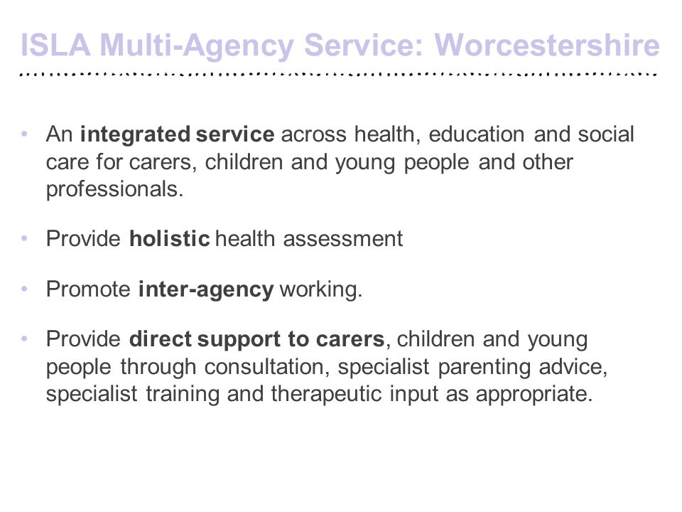 An integrated service across health, education and social care for carers, children and young people and other professionals. Provide holistic health