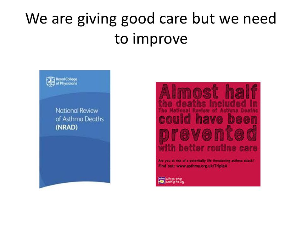 We are giving good care but we need to improve