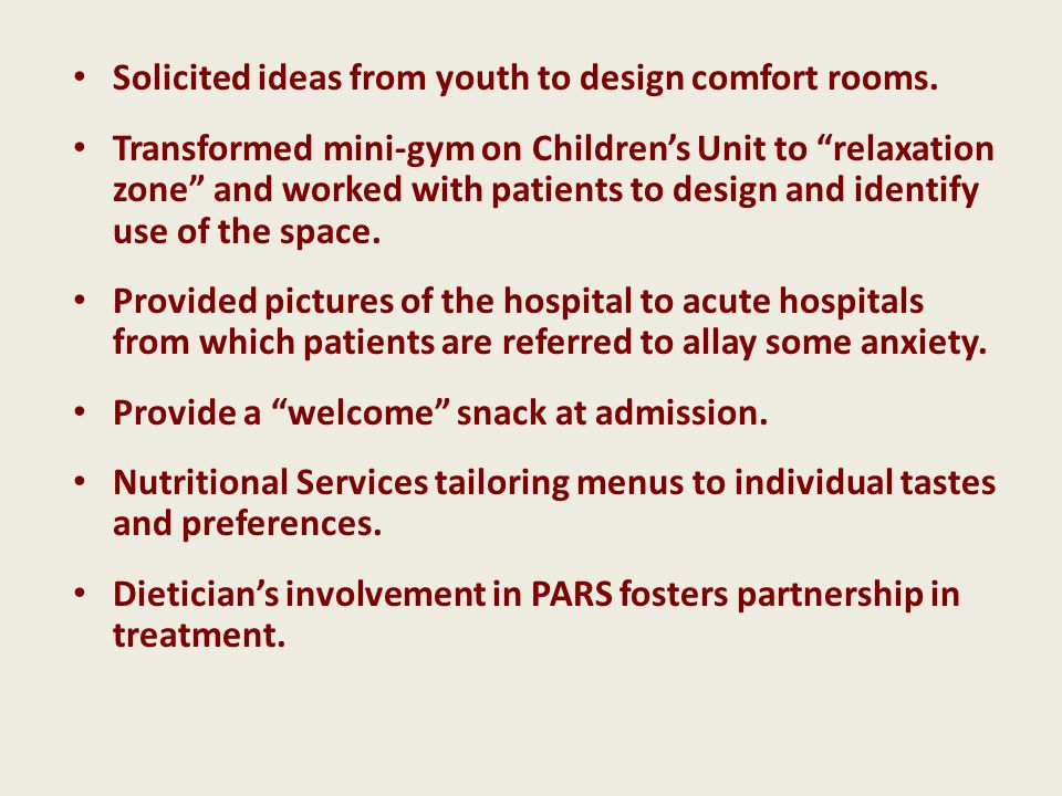Solicited ideas from youth to design comfort rooms.