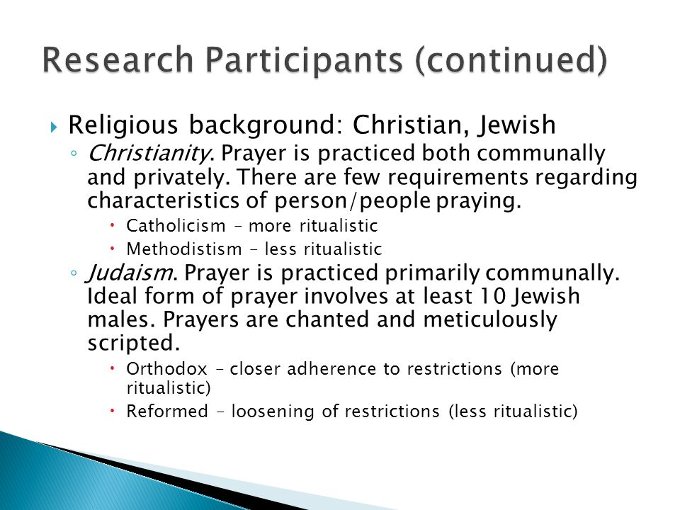  Religious background: Christian, Jewish ◦ Christianity.
