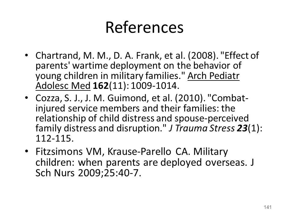References Chartrand, M. M., D. A. Frank, et al.