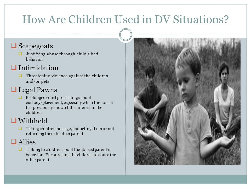 How Are Children Used in DV Situations.