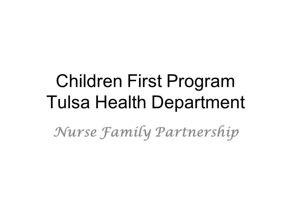 Children First Program Tulsa Health Department Nurse Family Partnership