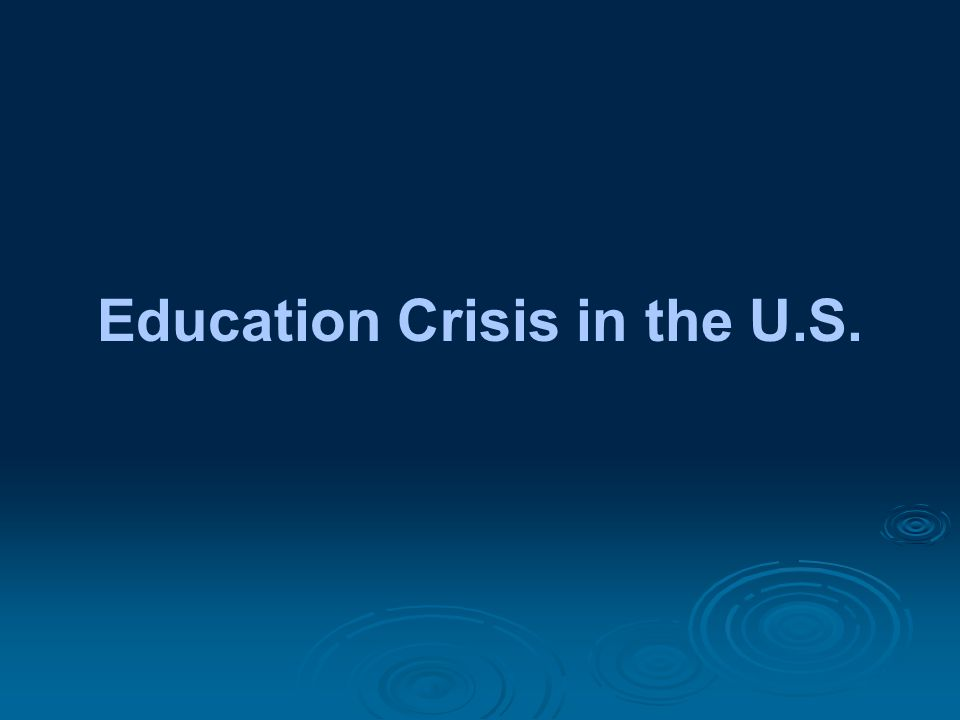 Education Crisis in the U.S.