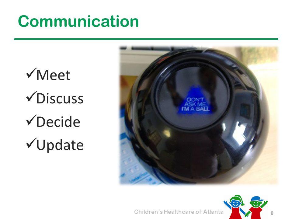 Children's Healthcare of Atlanta Communication Meet Discuss Decide Update 8