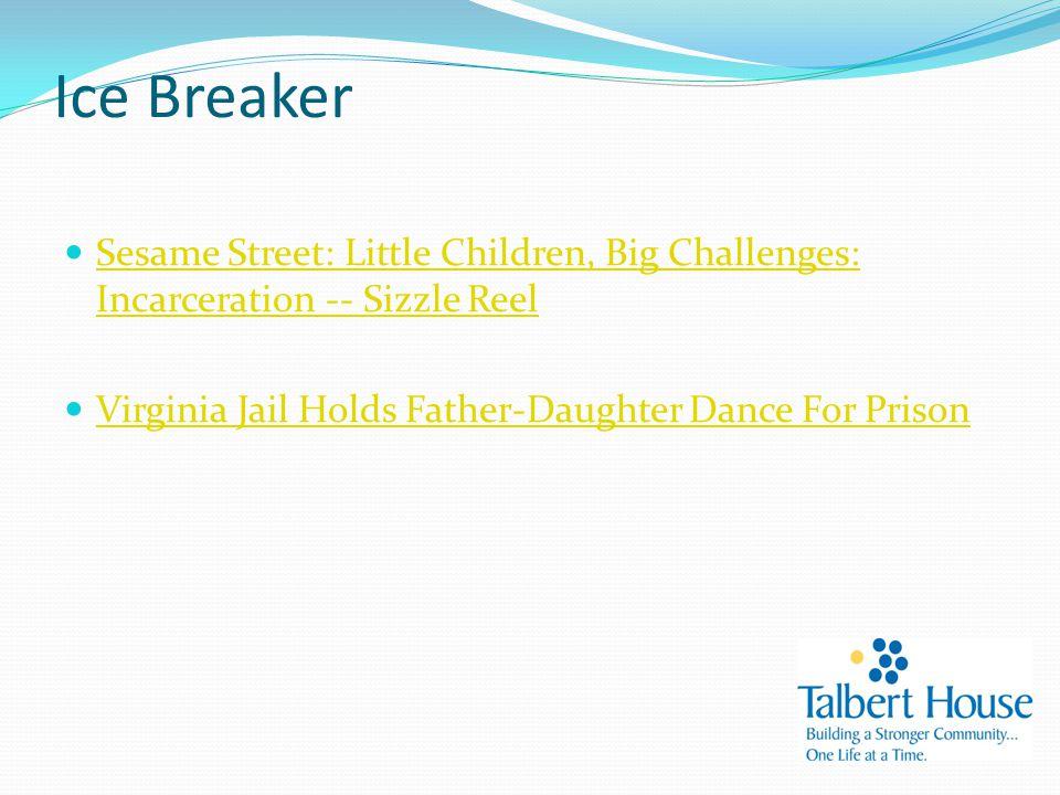 Ice Breaker Sesame Street: Little Children, Big Challenges: Incarceration -- Sizzle Reel Sesame Street: Little Children, Big Challenges: Incarceration -- Sizzle Reel Virginia Jail Holds Father-Daughter Dance For Prison