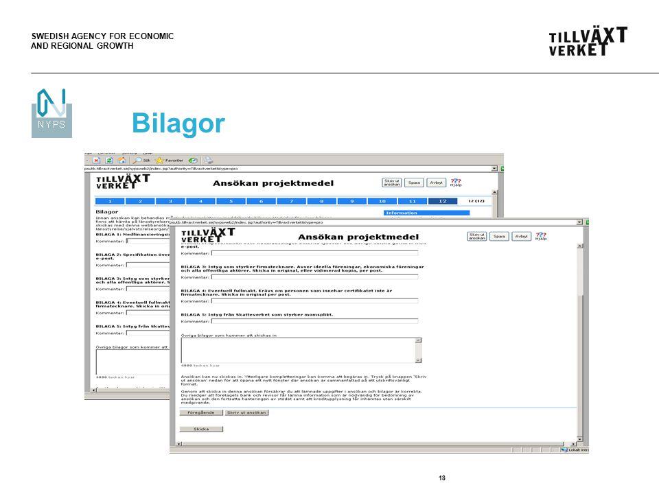SWEDISH AGENCY FOR ECONOMIC AND REGIONAL GROWTH 18 Bilagor