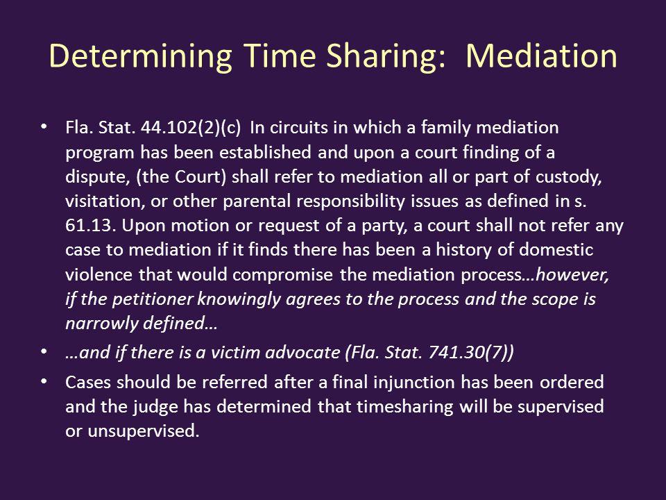 Determining Time Sharing: Mediation Fla.Stat.