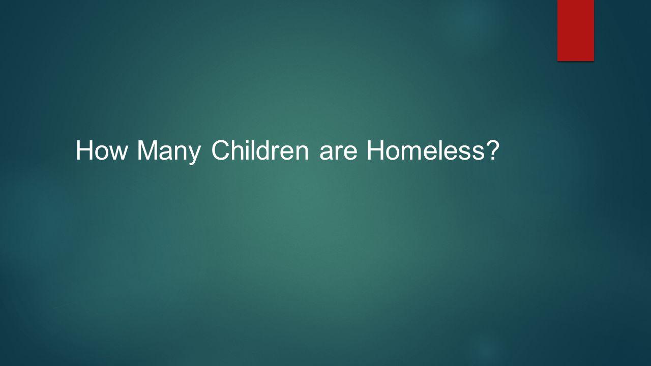 How Many Children are Homeless?