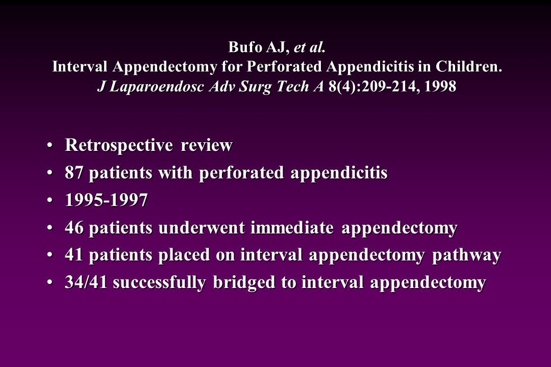 Treatment Now I've decided not to operate initially… How successful is delayed appendectomy?