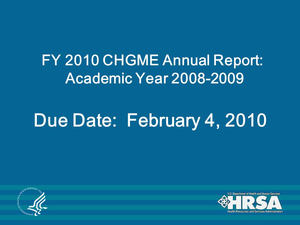 TOPICS  Public Law 109-307: Annual Report Requirements  Planned Analysis of Annual Report Data  Report to Congress  Annual Report Forms:  HRSA 100-1  HRSA 100-2  HRSA 100-3  Certification Form (HRSA 100-4)  Annual Report Checklist (HRSA 100-5)