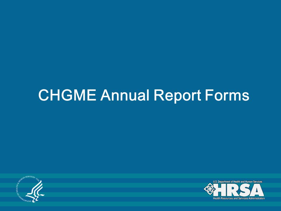CHGME Annual Report Forms