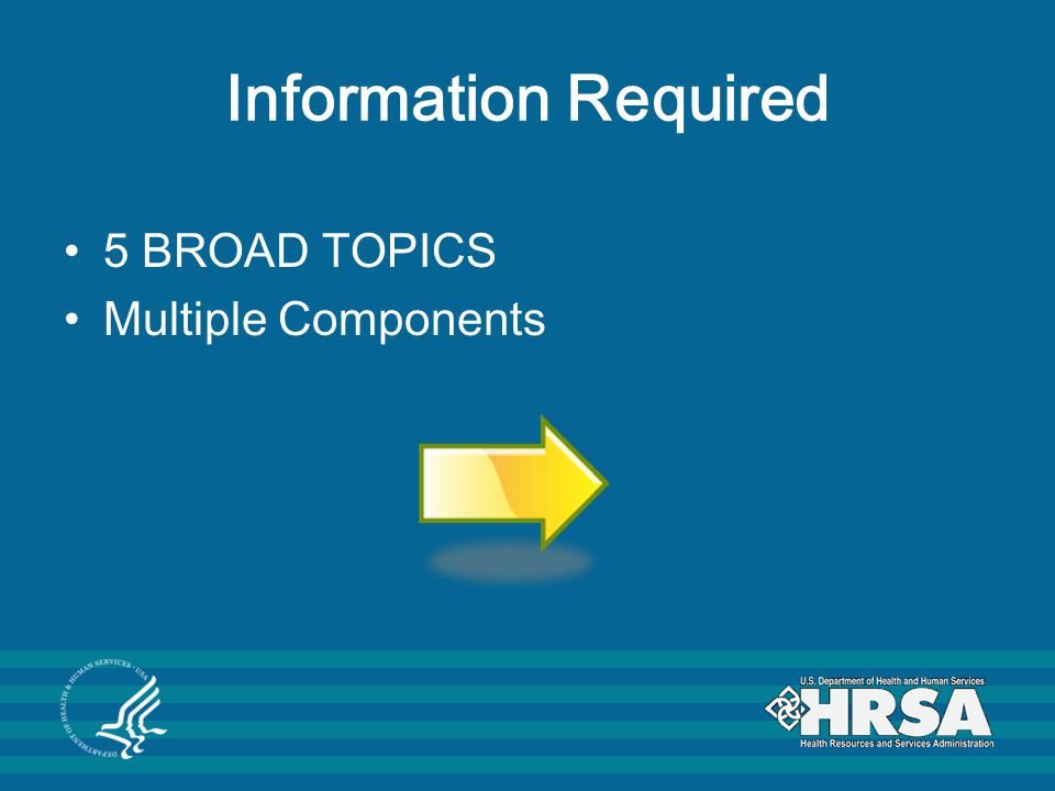 Information Required 5 BROAD TOPICS Multiple Components