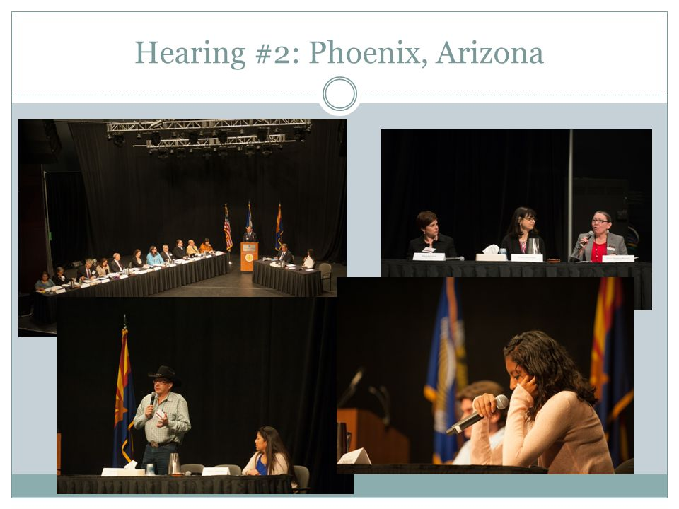 Hearing #2: Phoenix, Arizona