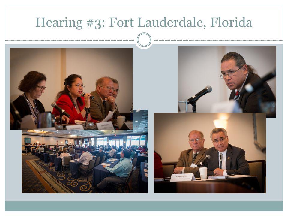 Hearing #3: Fort Lauderdale, Florida