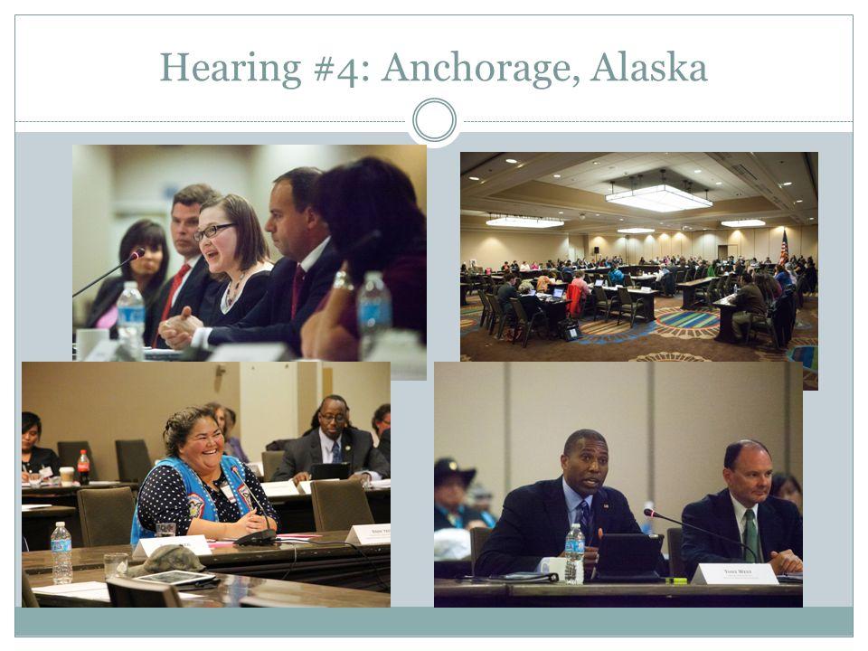 Hearing #4: Anchorage, Alaska