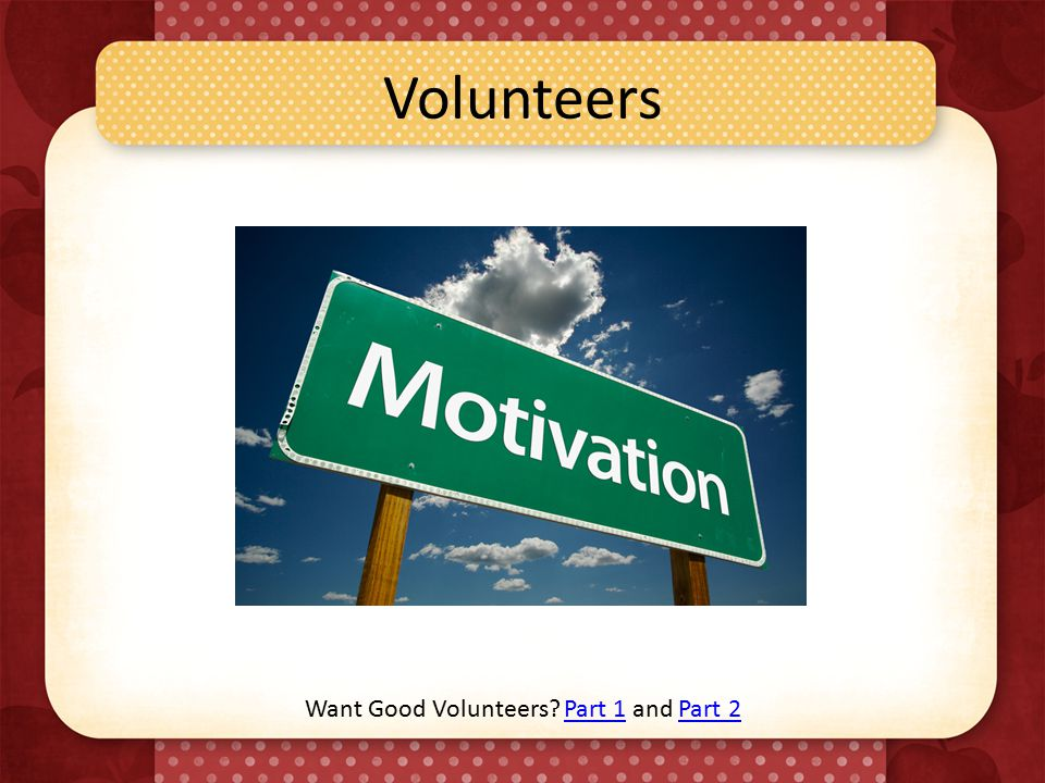Volunteers Want Good Volunteers Part 1 and Part 2Part 1Part 2