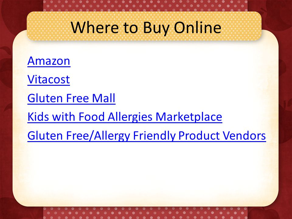 Where to Buy Online Amazon Vitacost Gluten Free Mall Kids with Food Allergies Marketplace Gluten Free/Allergy Friendly Product Vendors