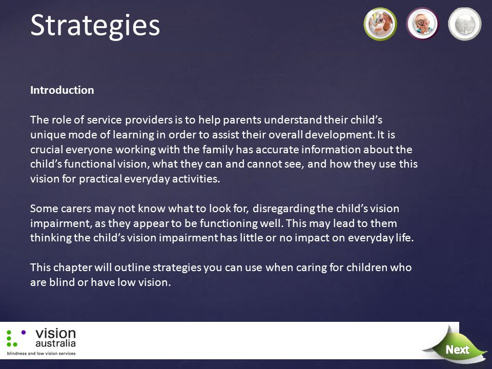Introduction The role of service providers is to help parents understand their child's unique mode of learning in order to assist their overall develo
