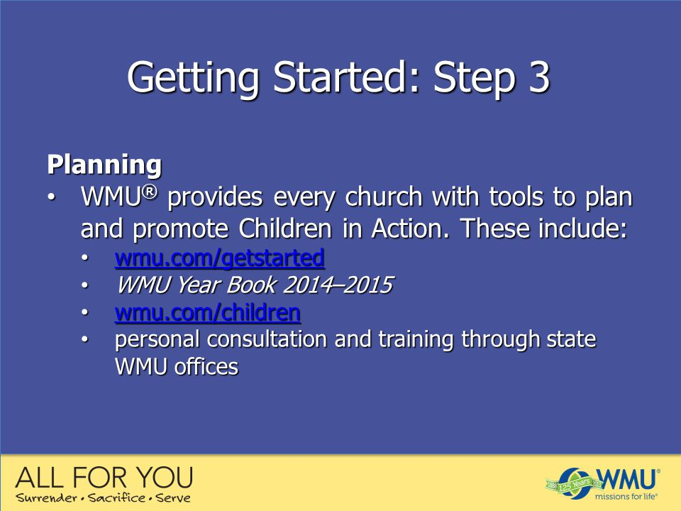 Planning WMU ® provides every church with tools to plan and promote Children in Action.