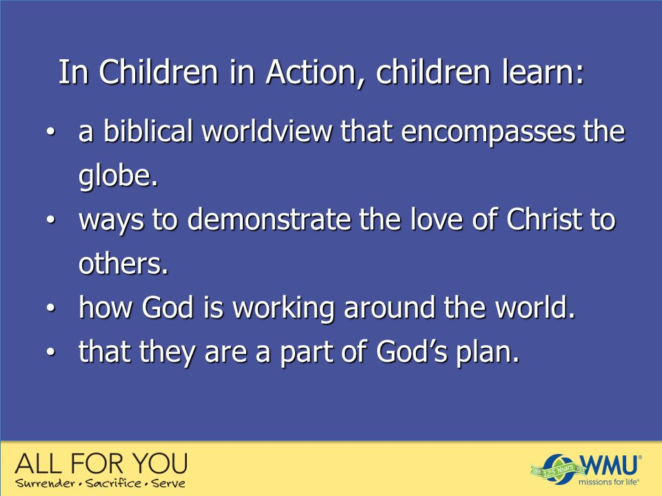 a biblical worldview that encompasses the globe. a biblical worldview that encompasses the globe.