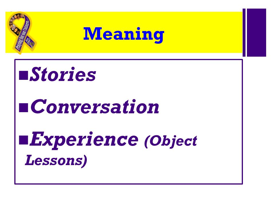+ Meaning Stories Conversation Experience (Object Lessons)