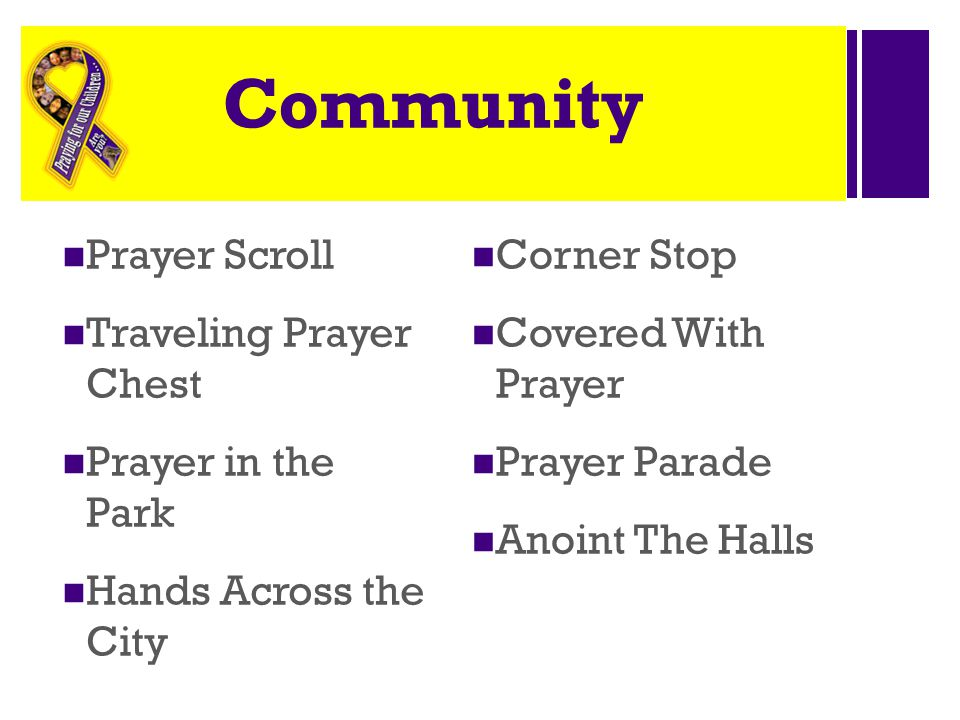 + Community Prayer Scroll Traveling Prayer Chest Prayer in the Park Hands Across the City Corner Stop Covered With Prayer Prayer Parade Anoint The Halls