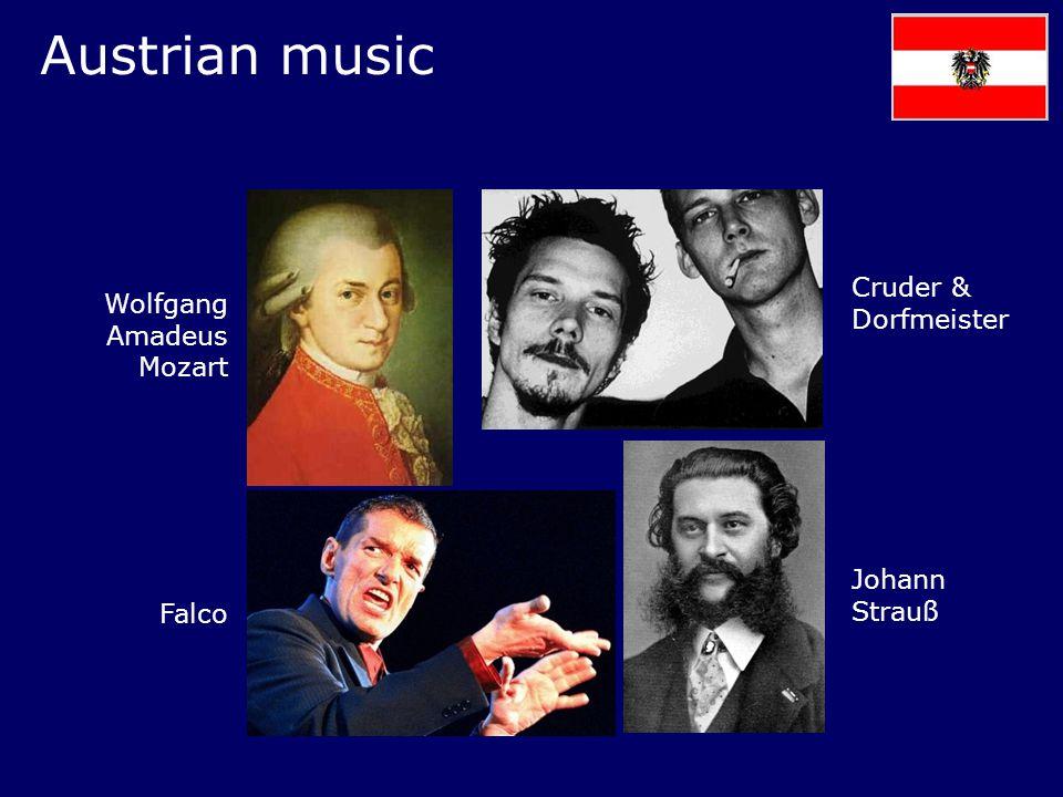 Austrian music Wolfgang Amadeus Mozart Falco Johann Strauß Cruder & Dorfmeister