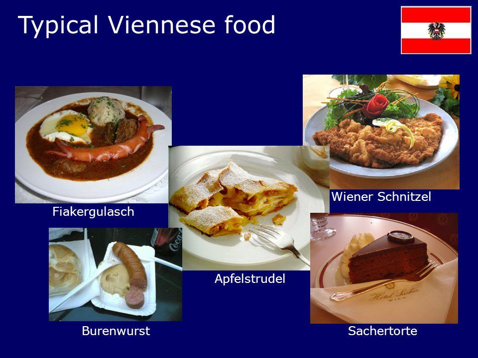 Typical Viennese food Wiener Schnitzel Fiakergulasch Apfelstrudel SachertorteBurenwurst