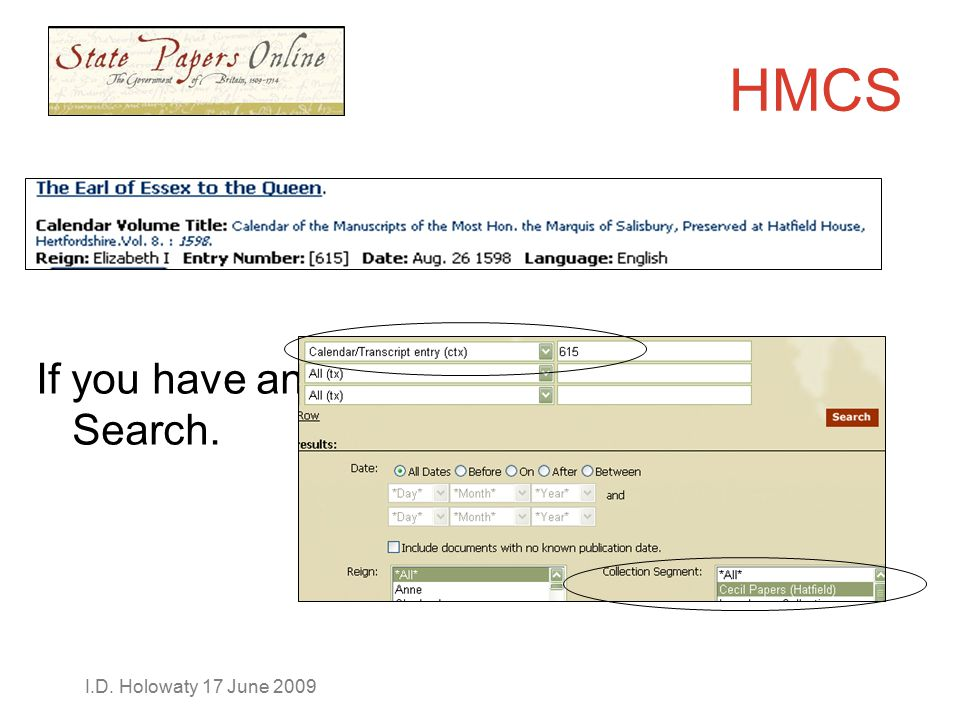 HMCS If you have an entry number, use Advanced Search.