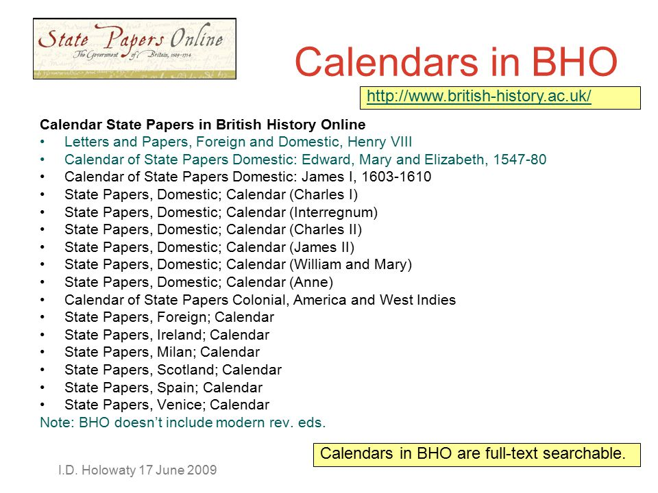 I.D. Holowaty 17 June 2009 Calendars in BHO Calendar State Papers in British History Online Letters and Papers, Foreign and Domestic, Henry VIII Calen
