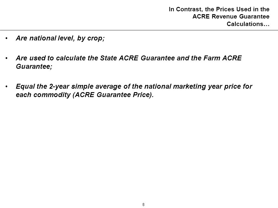 9 The 2009 Revenue Guarantee Prices… Are based on the 2007/08 and 2008/09 marketing years.