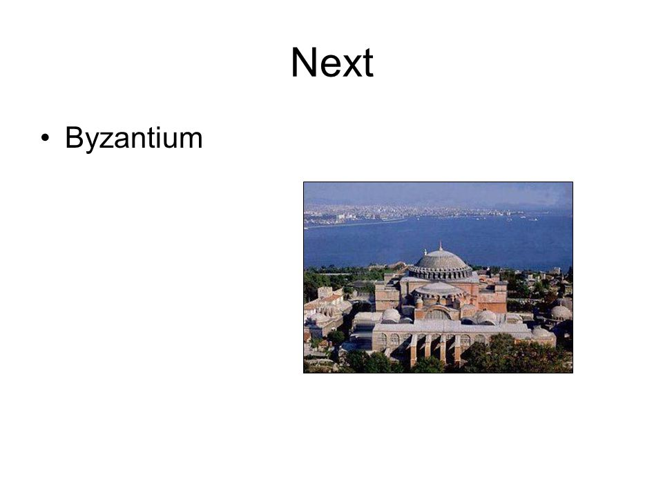 Next Byzantium