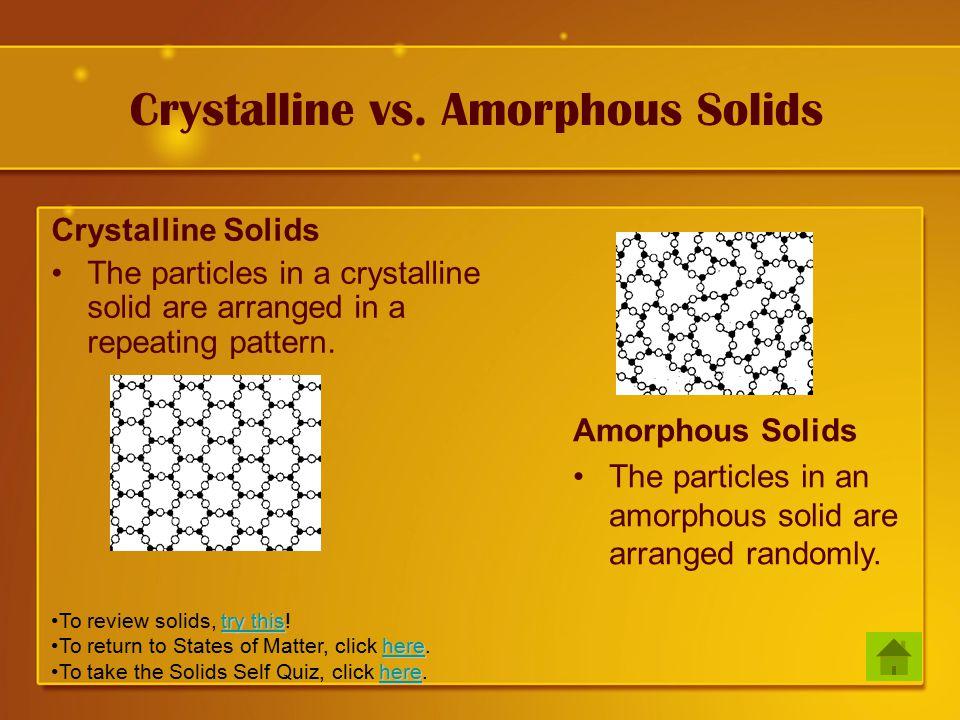 Crystalline vs.