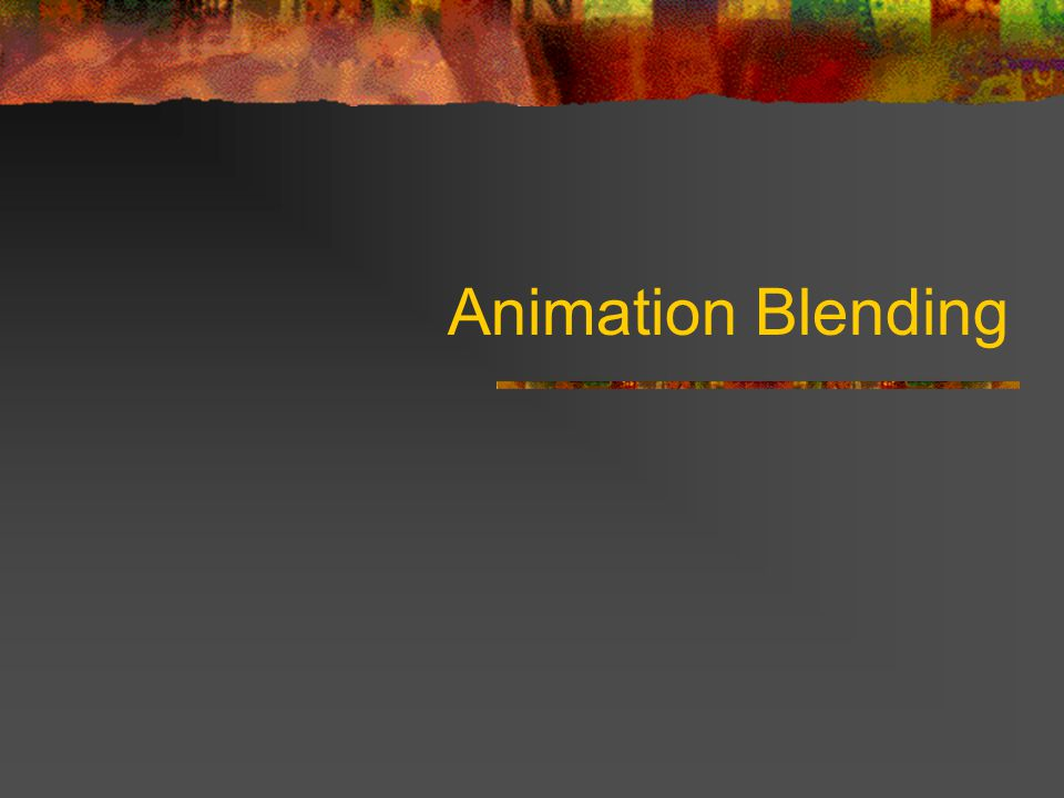 Animation Blending