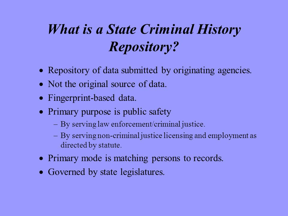 What is a State Criminal History Repository.